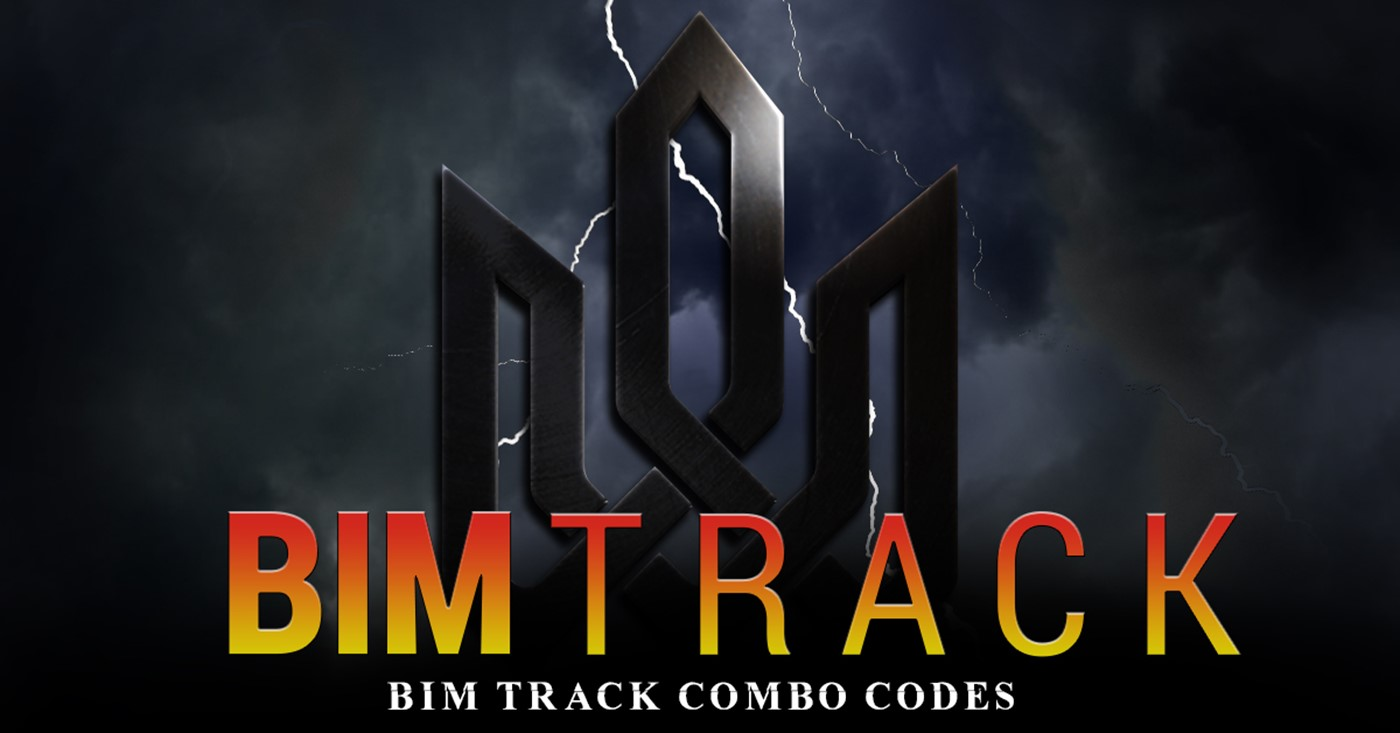 Hack your BIM Track with 8 Combo Codes